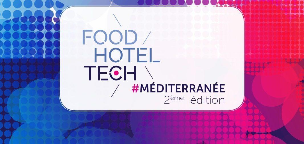 invitation pour Food Hotel Tech, le salon incontournable pour les professionnels de l'hôtellerie-restauration 100% dédié à la tech et au digital.Le salon aura lieu les 13 et 14 octobre à Nice Acropolis.